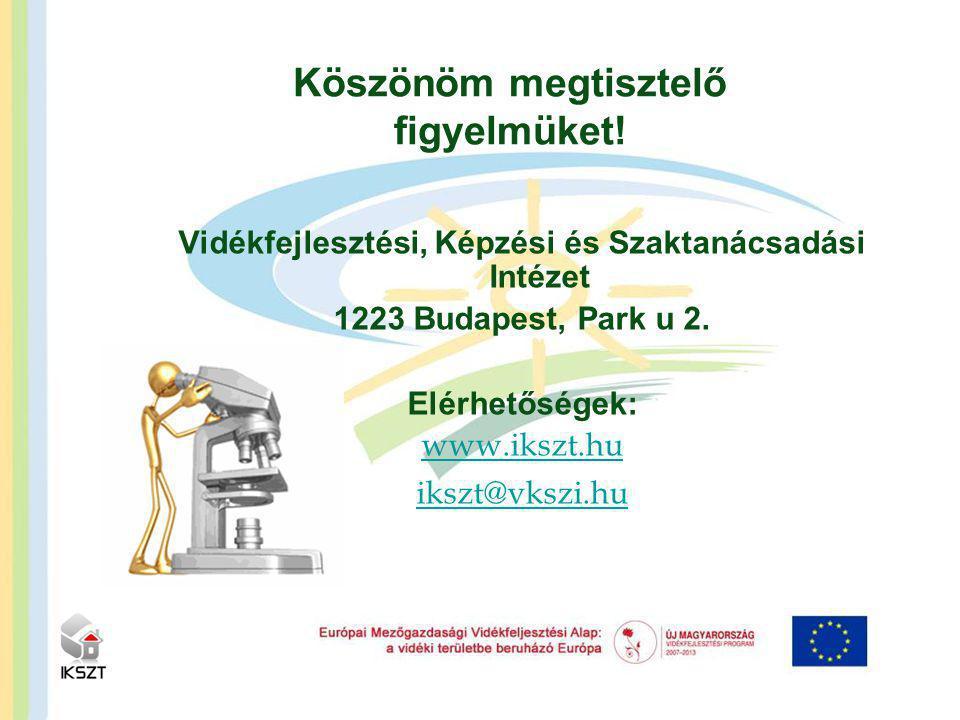 Vidékfejlesztési, Képzési és Szaktanácsadási Intézet 1223 Budapest, Park u 2.