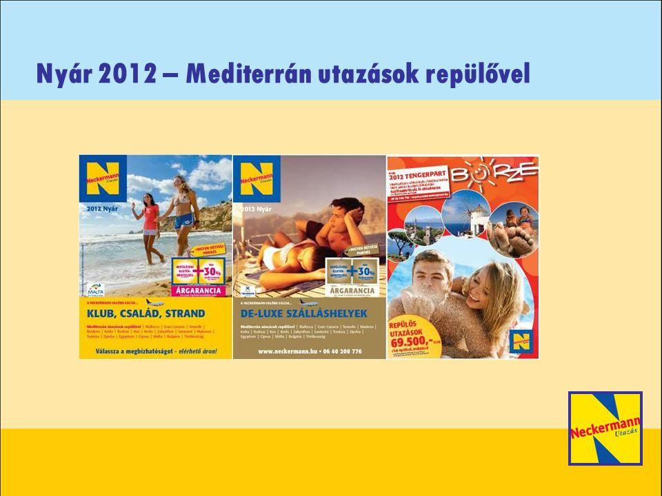 Nyár 2012 – Mediterrán utazások repülővel