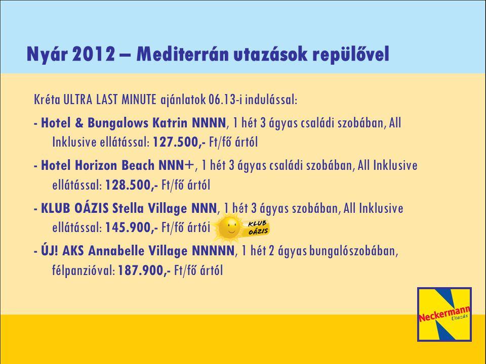 Nyár 2012 – Mediterrán utazások repülővel Tenerife szinte ingyen Végső ár: 99.900 Ft/fő/hét ártól 2012.06.08.