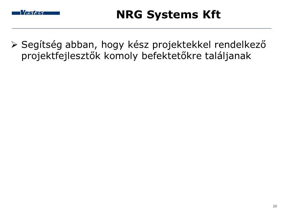 20 NRG Systems Kft  Segítség abban, hogy kész projektekkel rendelkező projektfejlesztők komoly befektetőkre találjanak