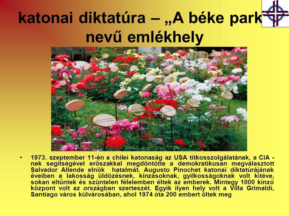 """katonai diktatúra – """"A béke park nevű emlékhely •1973."""