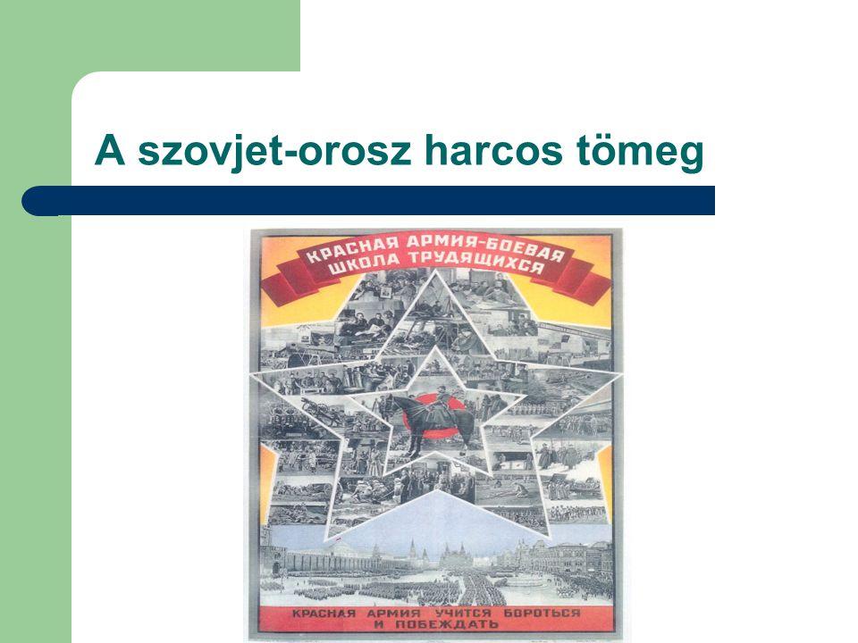 A szovjet-orosz harcos tömeg