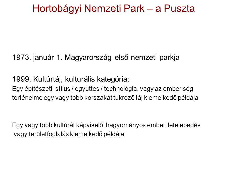Hortobágyi Nemzeti Park – a Puszta 1973.január 1.