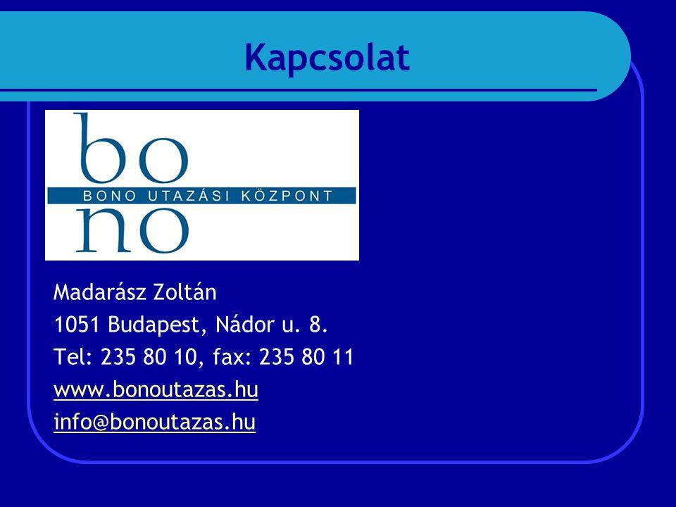 Madarász Zoltán 1051 Budapest, Nádor u. 8.