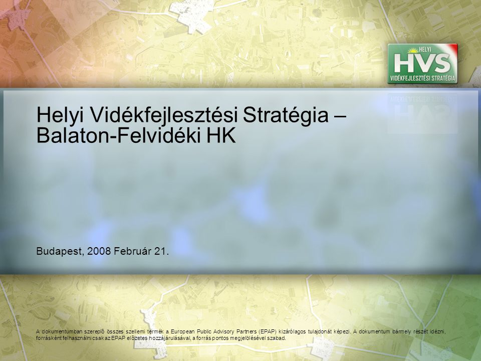 101 Forrás:HVS kistérségi HVI, helyi érintettek, KSH, HVS adatbázis Prioritások és intézkedések viszonya, ütemezése, a teljes stratégia várható hatása 1/1