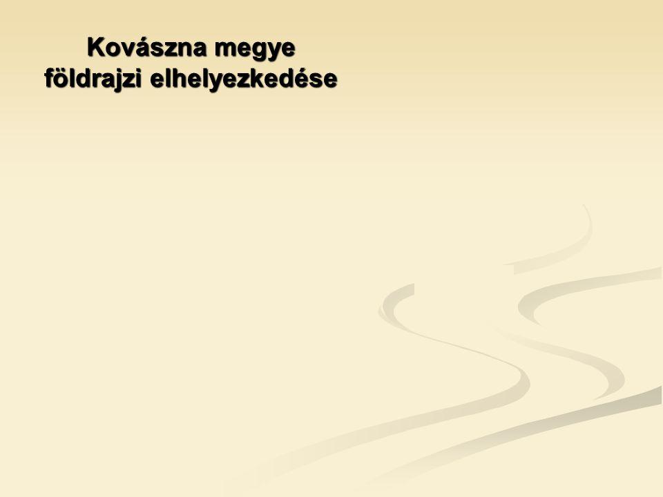 Kovászna megye földrajzi elhelyezkedése