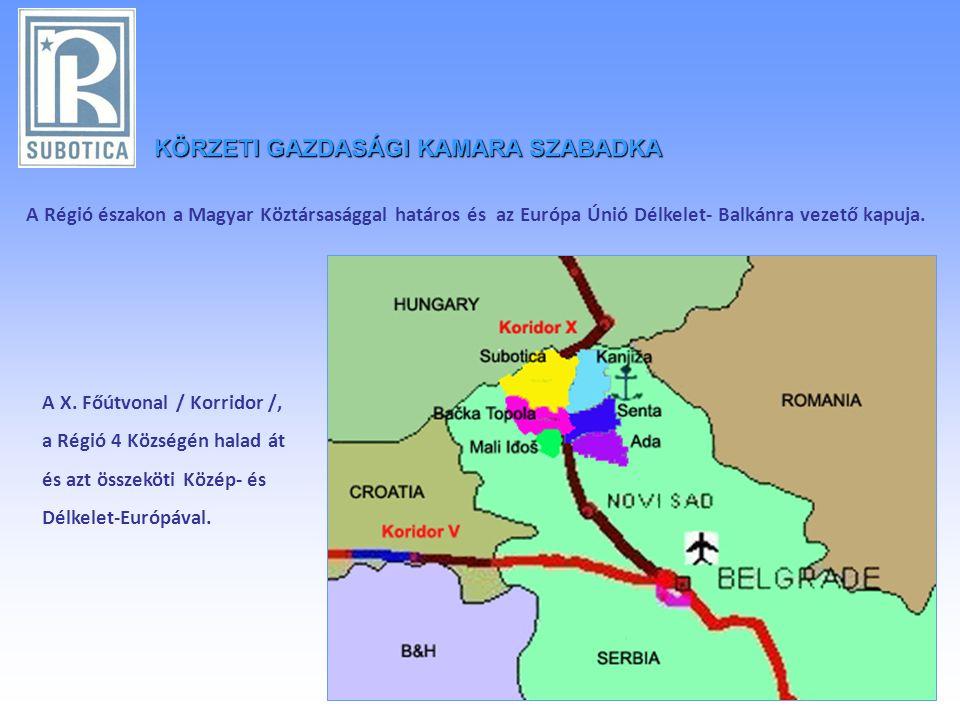 A Régió északon a Magyar Köztársasággal határos és az Európa Únió Délkelet- Balkánra vezető kapuja.
