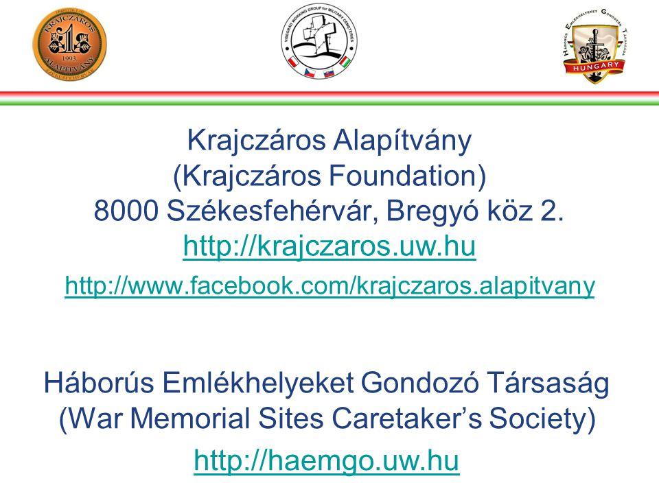 Krajczáros Alapítvány (Krajczáros Foundation) 8000 Székesfehérvár, Bregyó köz 2.