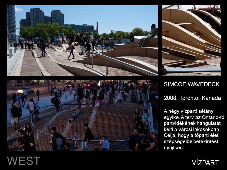 WEST 8 VÍZPART SIMCOE WAVEDECK 2008, Toronto, Kanada A négy vízparti sétány egyike.