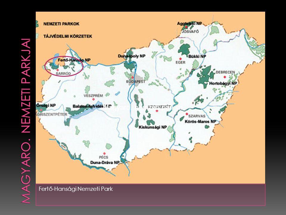 Fertő-Hansági Nemzeti Park Magyaro. nemzeti parkjai