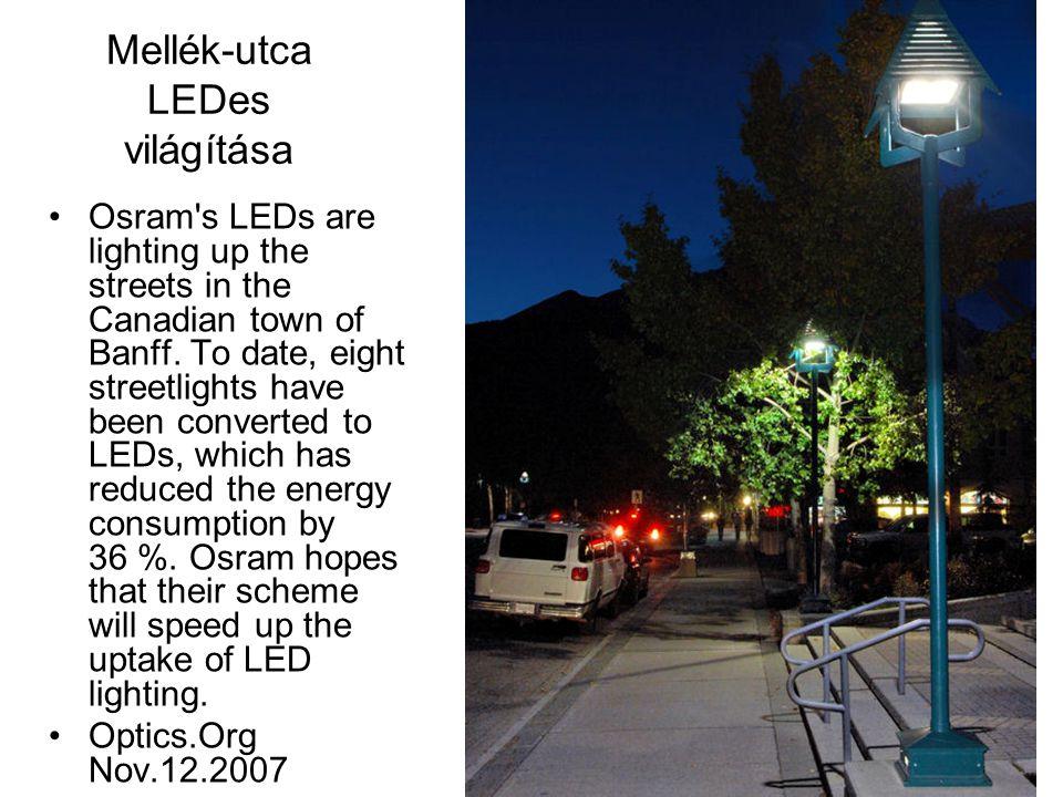Mellék-utca LEDes világítása •Osram s LEDs are lighting up the streets in the Canadian town of Banff.