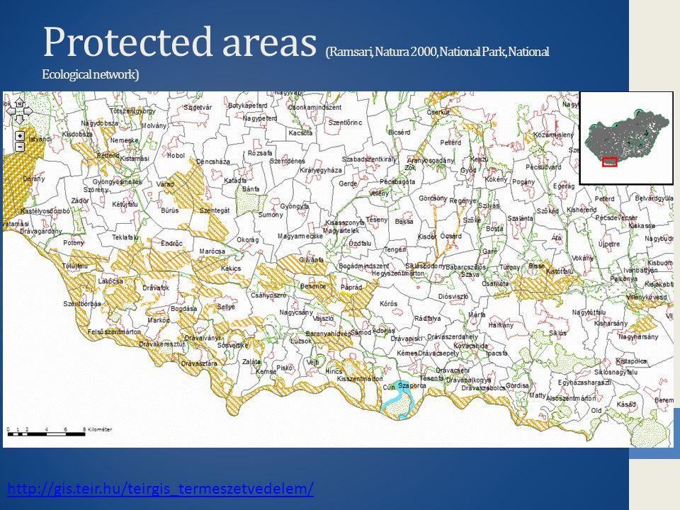 Protected areas (Ramsari, Natura 2000, National Park, National Ecological network) http://gis.teir.hu/teirgis_termeszetvedelem/