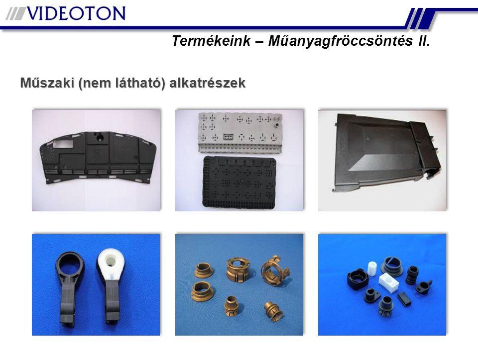 Műszaki (nem látható) alkatrészek Termékeink – Műanyagfröccsöntés II.