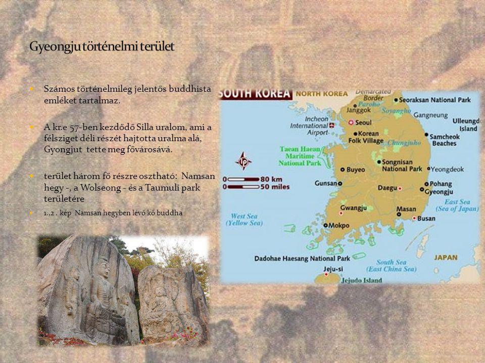  Számos történelmileg jelentős buddhista emléket tartalmaz.  A kr.e 57-ben kezdődő Silla uralom, ami a félsziget déli részét hajtotta uralma alá, Gy
