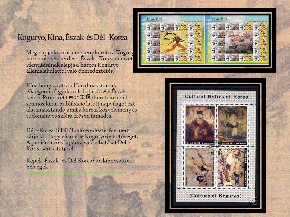  Még napjaikban is érzékeny kérdés a Koguryo kori emlékek kérdése. Észak –Korea nemzeti identitásának alapja a harcos Koguryo államalakulattól való ö