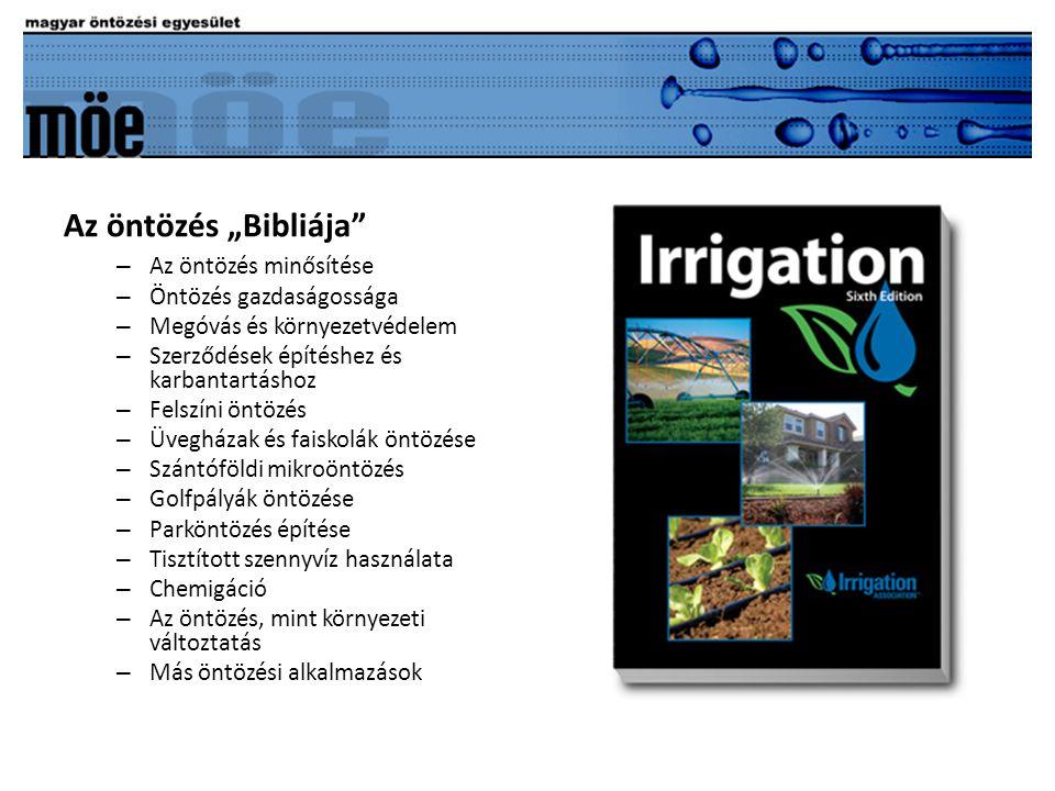 """– Az öntözés minősítése – Öntözés gazdaságossága – Megóvás és környezetvédelem – Szerződések építéshez és karbantartáshoz – Felszíni öntözés – Üvegházak és faiskolák öntözése – Szántóföldi mikroöntözés – Golfpályák öntözése – Parköntözés építése – Tisztított szennyvíz használata – Chemigáció – Az öntözés, mint környezeti változtatás – Más öntözési alkalmazások Az öntözés """"Bibliája"""