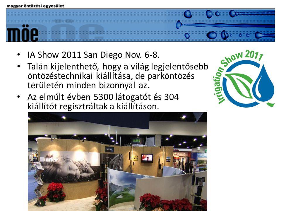 • IA Show 2011 San Diego Nov.6-8.