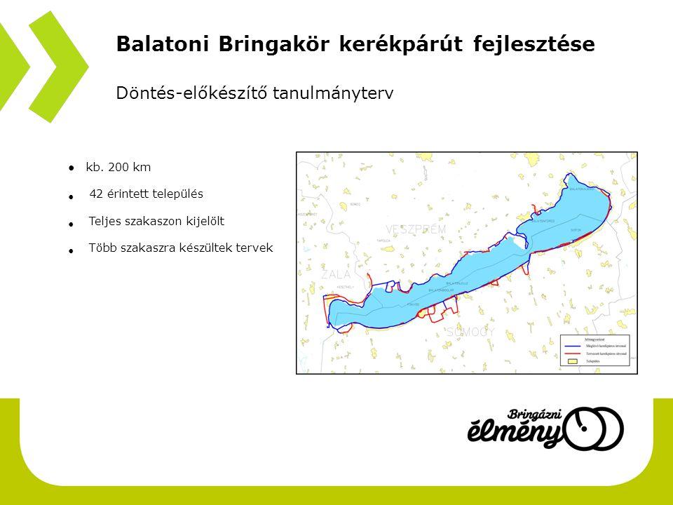 Balatoni Bringakör kerékpárút fejlesztése Döntés-előkészítő tanulmányterv ● kb.