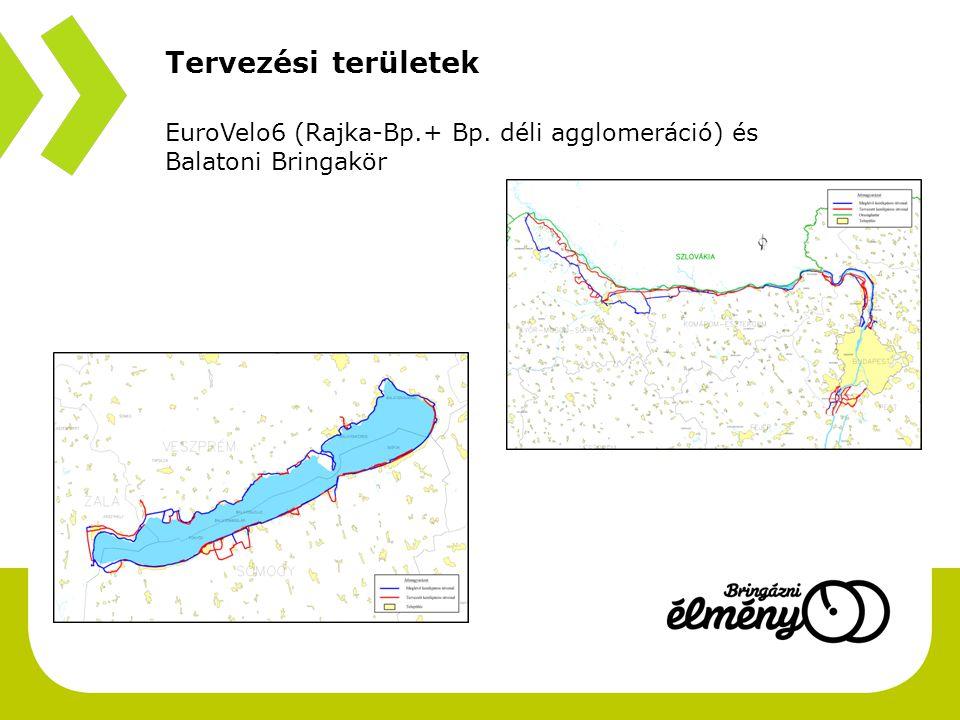 Tervezési területek EuroVelo6 (Rajka-Bp.+ Bp. déli agglomeráció) és Balatoni Bringakör
