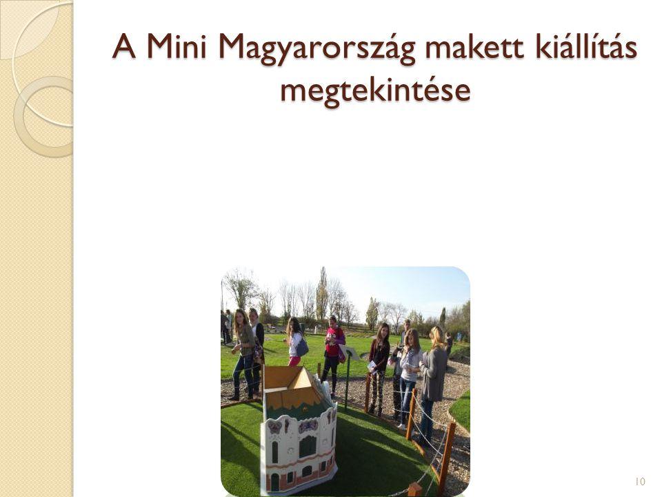 A Mini Magyarország makett kiállítás megtekintése 10