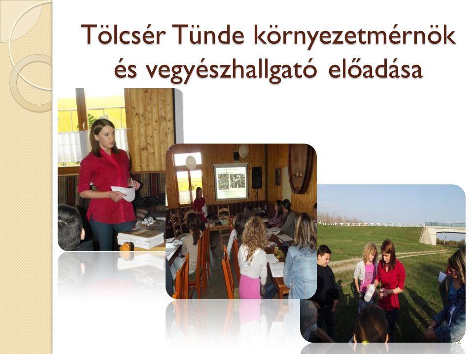 Tölcsér Tünde környezetmérnök és vegyészhallgató előadása 14