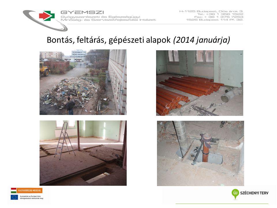 Bontás, feltárás, gépészeti alapok (2014 januárja)
