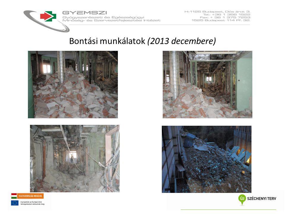 Bontási munkálatok (2013 decembere)