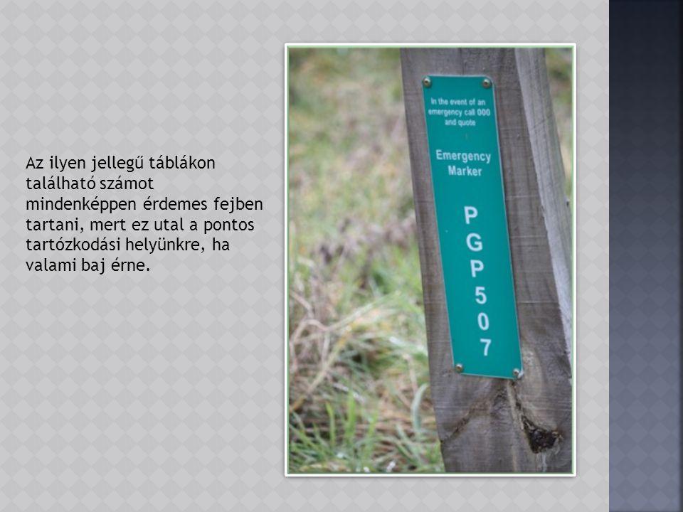 A parkban mindenütt megtalálhatók a különböző tájékoztató és figyelemfelhívó táblák. Kenguru! Wombat! Kidőlő fa és kígyó veszély!