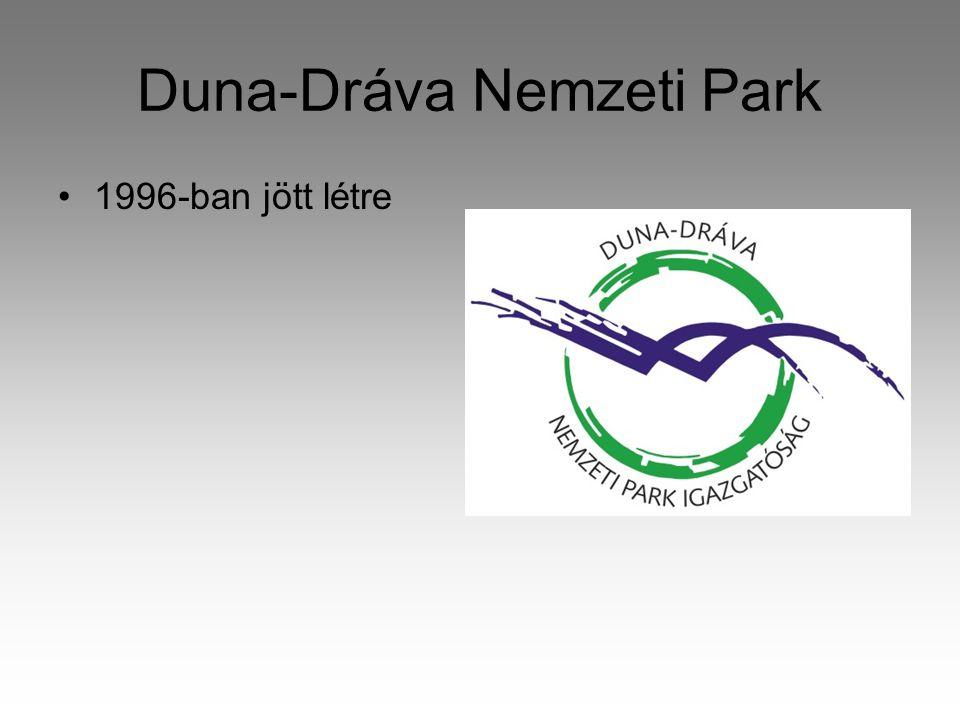 Duna-Dráva Nemzeti Park •1996-ban jött létre