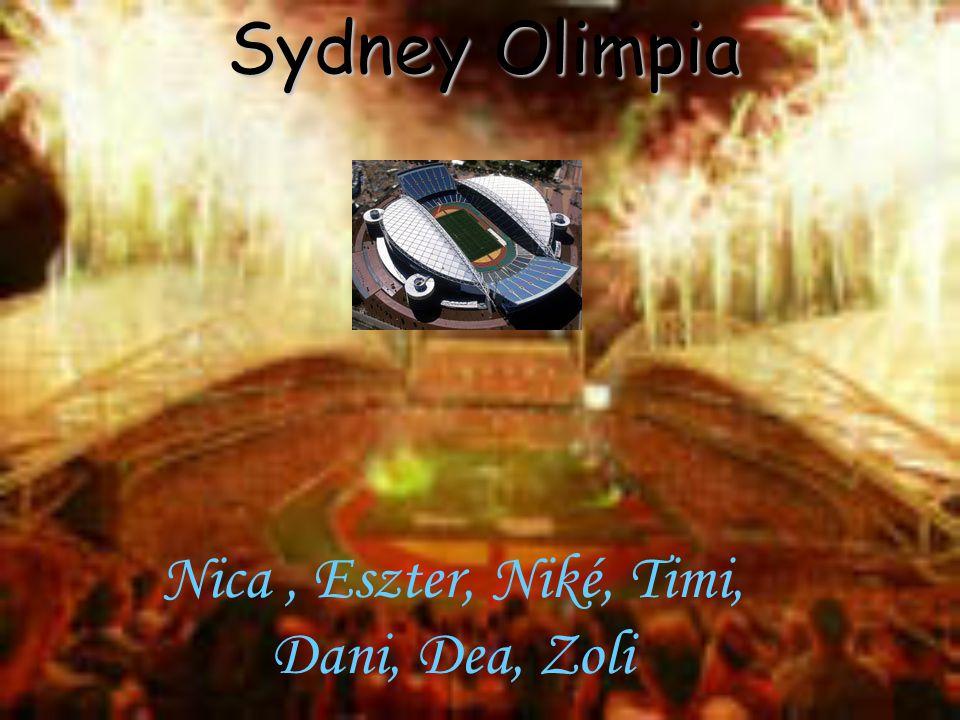 Sydney Olimpia Nica, Eszter, Niké, Timi, Dani, Dea, Zoli