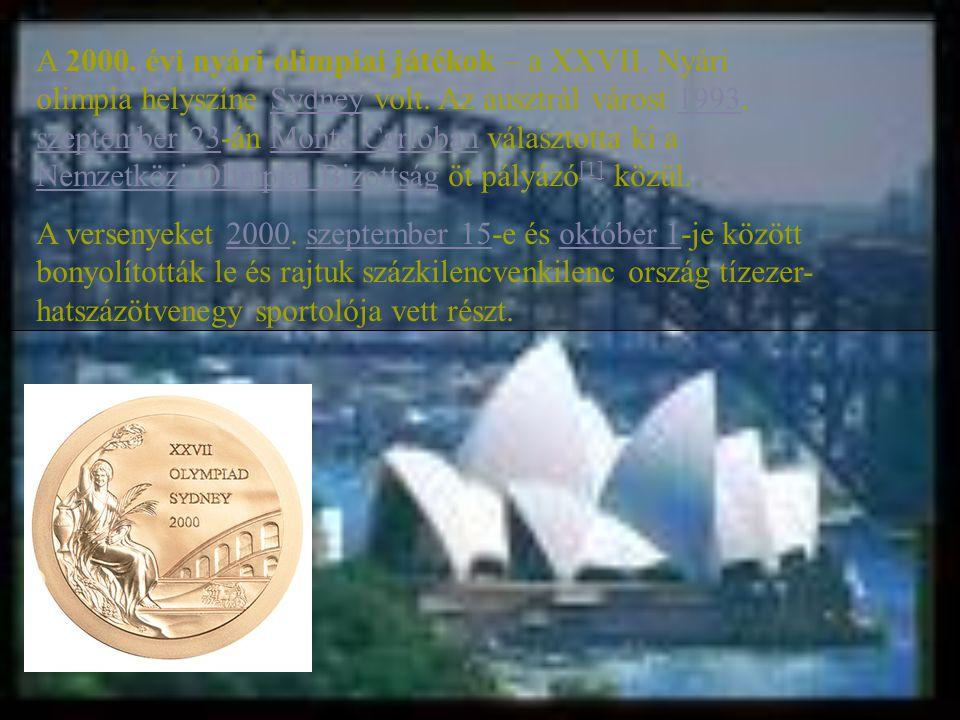 A 2000. évi nyári olimpiai játékok – a XXVII. Nyári olimpia helyszíne Sydney volt. Az ausztrál várost 1993. szeptember 23-án Monte Carloban választott