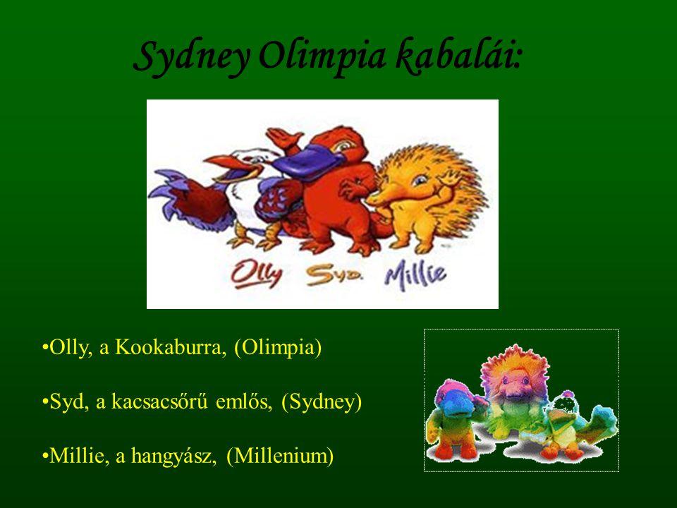 Sydney Olimpia kabalái: •Olly, a Kookaburra, (Olimpia) •Syd, a kacsacsőrű emlős, (Sydney) •Millie, a hangyász, (Millenium)