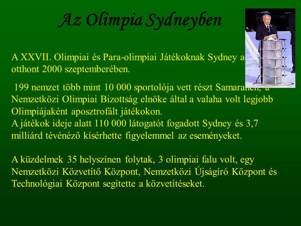 A XXVII. Olimpiai és Para-olimpiai Játékoknak Sydney adott otthont 2000 szeptemberében. 199 nemzet több mint 10 000 sportolója vett részt Samaranch, a