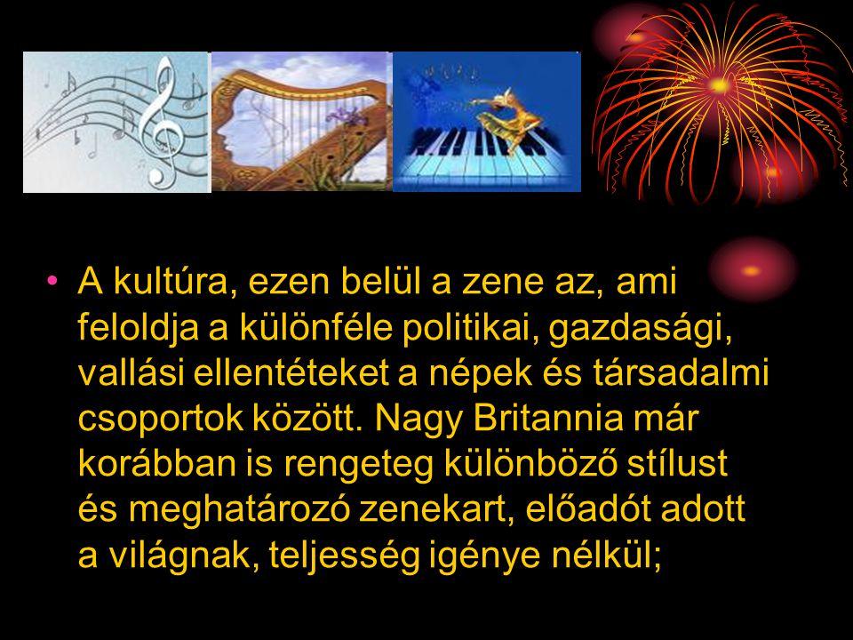 •A kultúra, ezen belül a zene az, ami feloldja a különféle politikai, gazdasági, vallási ellentéteket a népek és társadalmi csoportok között. Nagy Bri