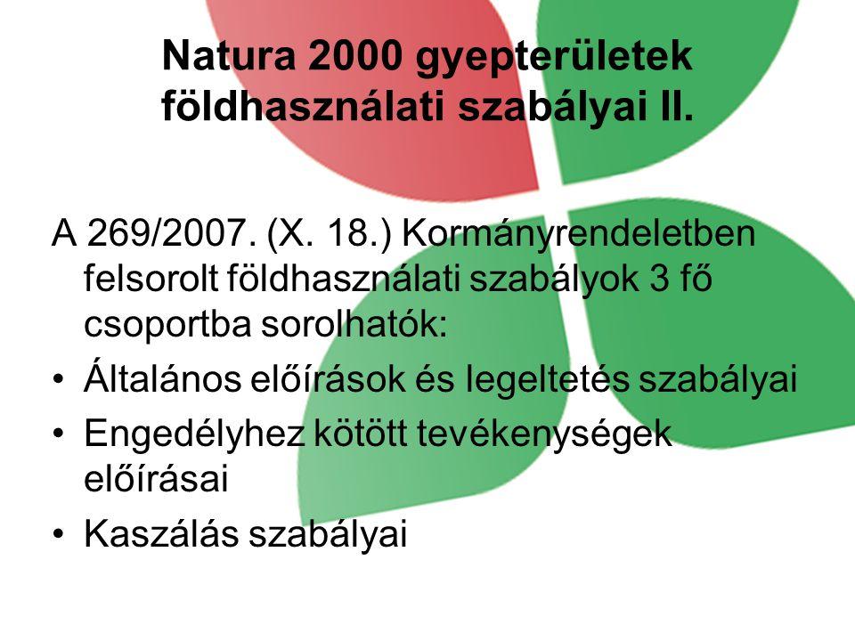 Natura 2000 gyepterületek földhasználati szabályai II.