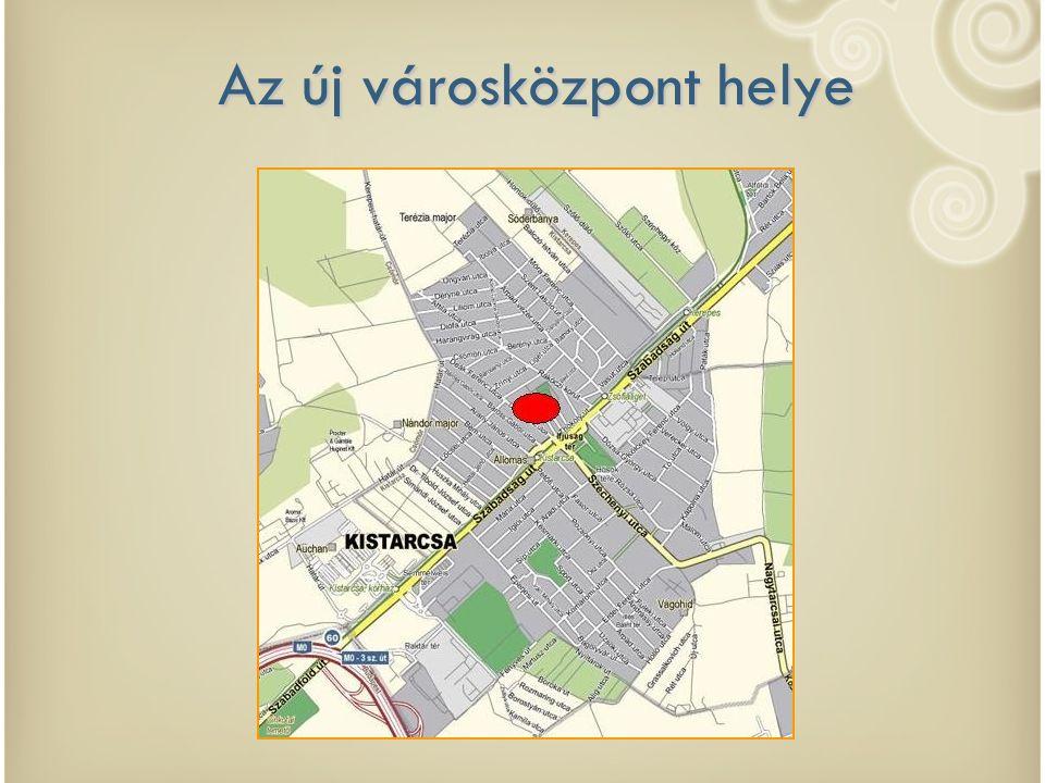 Közeli helyszínrajz az új városközpontról 1.