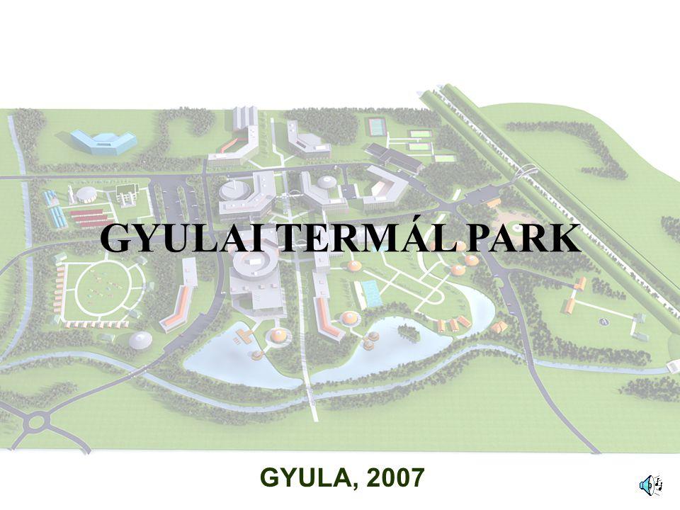 GYULA, 2007 GYULAI TERMÁL PARK