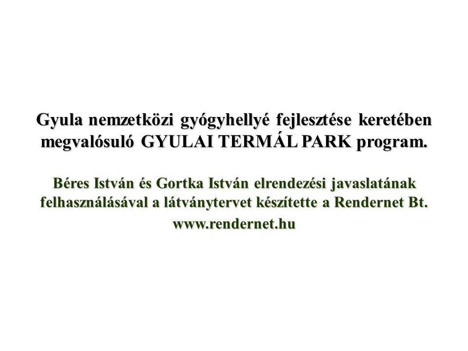 Gyula nemzetközi gyógyhellyé fejlesztése keretében megvalósuló GYULAI TERMÁL PARK program.