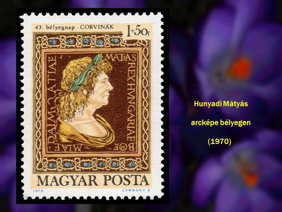 Hunyadi Mátyás arcképe bélyegen (1970) )
