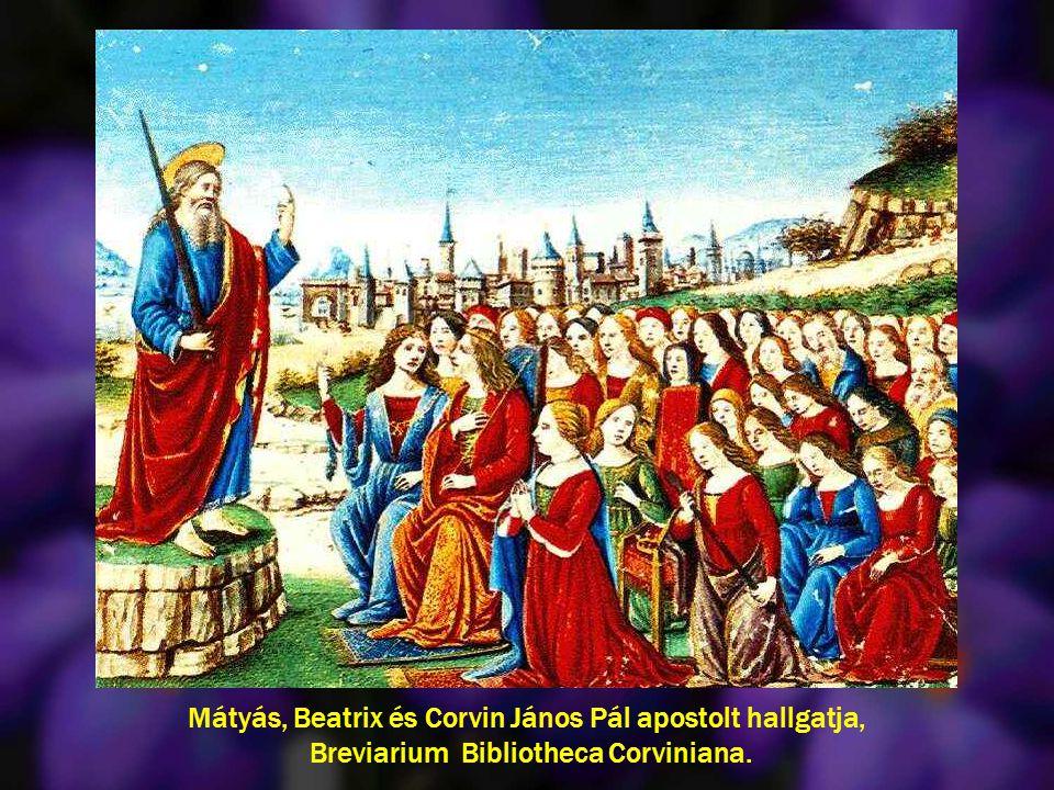 Mátyás, Beatrix és Corvin János Pál apostolt hallgatja, Breviarium Bibliotheca Corviniana.