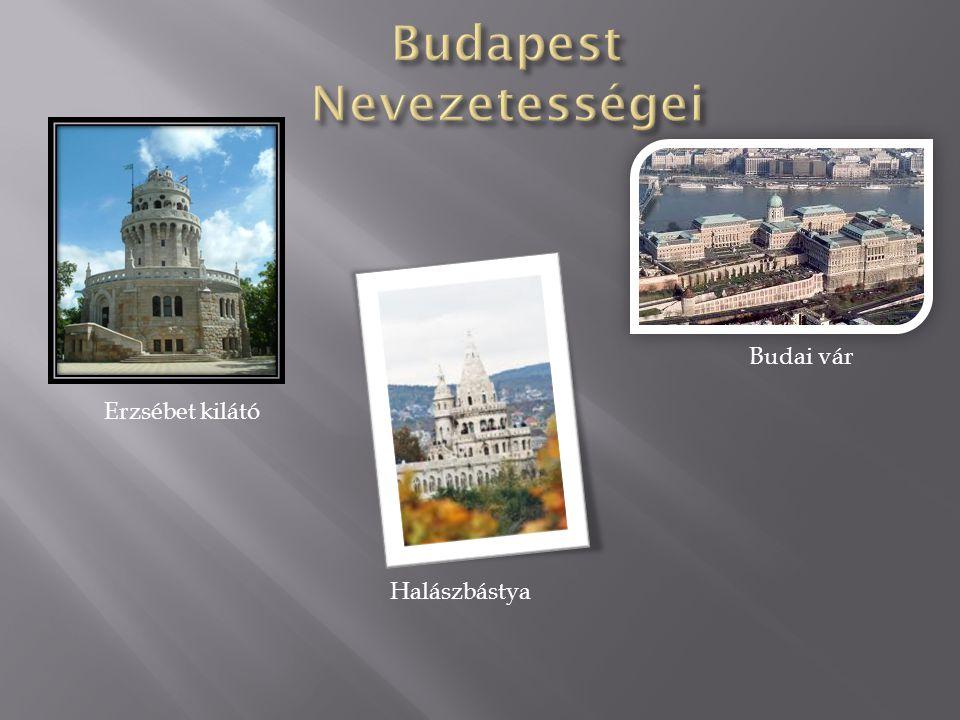 Erzsébet kilátó Halászbástya Budai vár
