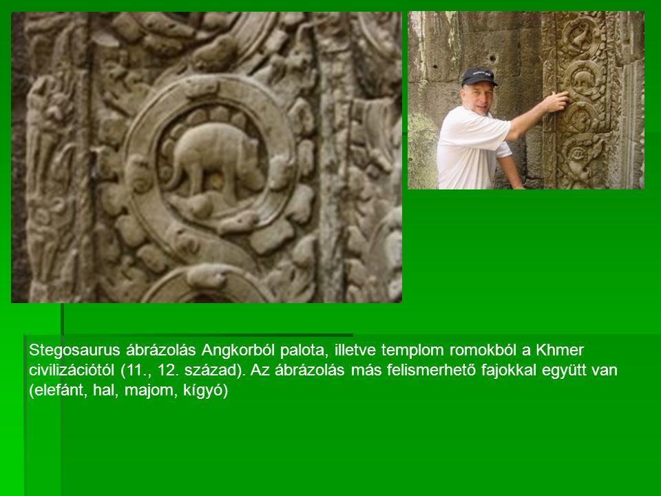 Stegosaurus ábrázolás Angkorból palota, illetve templom romokból a Khmer civilizációtól (11., 12. század). Az ábrázolás más felismerhető fajokkal együ