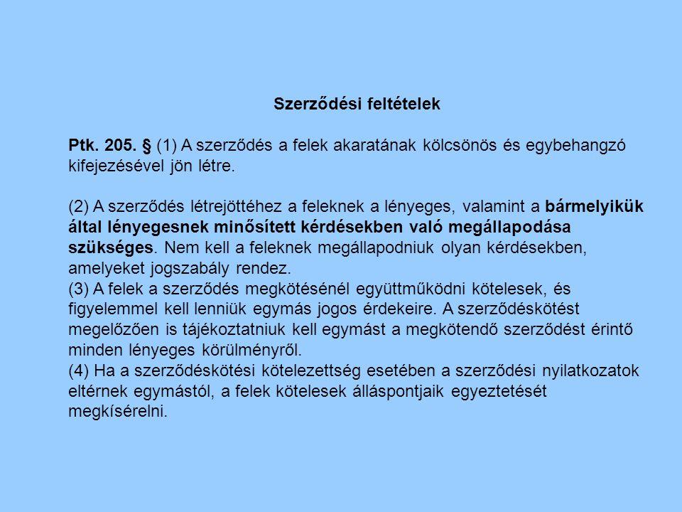A szerződést biztosító mellékkötelezettségek 3.•e) A jogvesztés kikötése •Ptk.