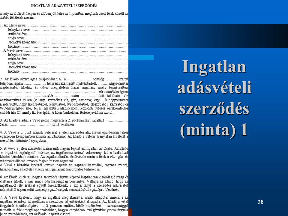 38 Ingatlan adásvételi szerződés (minta) 1