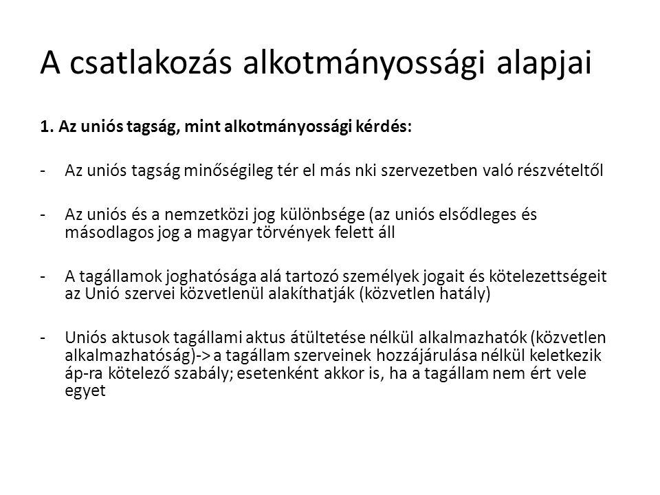 A csatlakozás alkotmányossági alapjai 1.