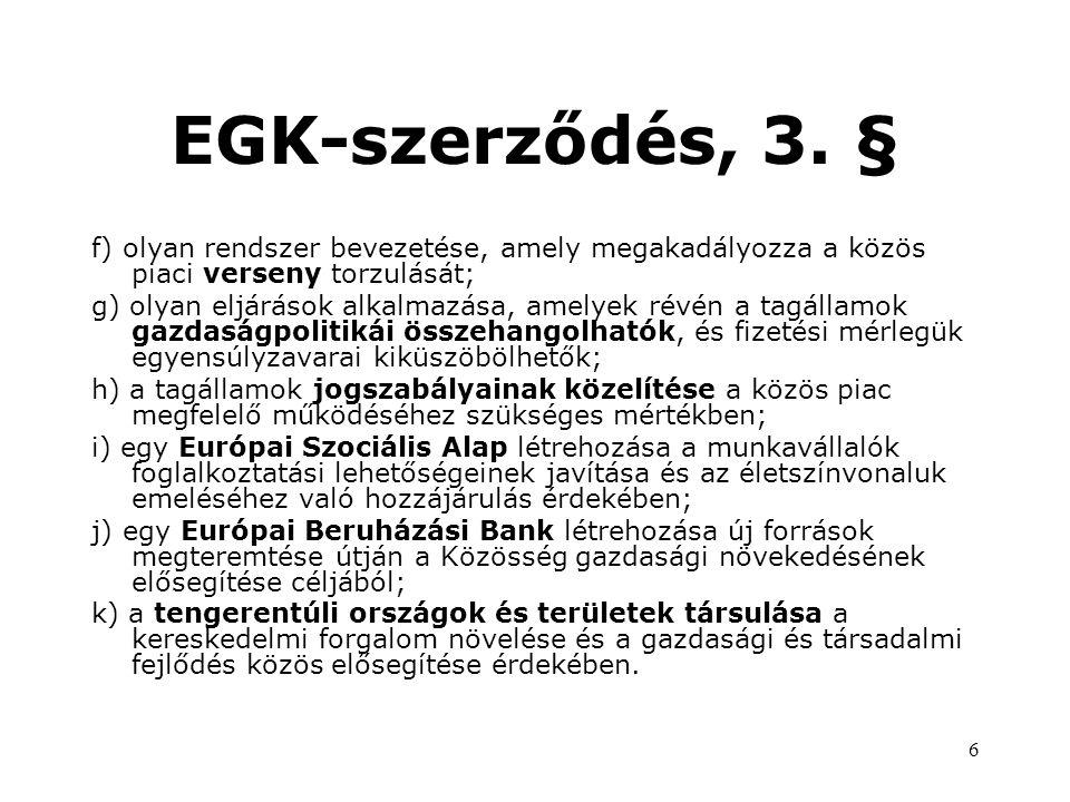 6 EGK-szerződés, 3.