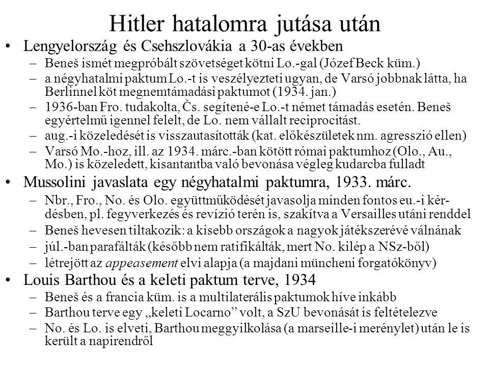 Közeledés a Szovjetunióhoz •Előzmények: Prága és Moszkva kapcsolatai a 20-as években –1920-ban Csicserin javasolta a követcserét –júl.-ban Prágába érkezett egy Vöröskeresztesnek álcázott szovjet kémcsoport (elérte azt is, hogy Čs.