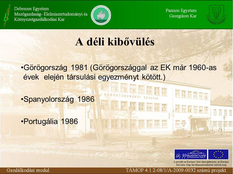 A déli kibővülés •Görögország 1981 (Görögországgal az EK már 1960-as évek elején társulási egyezményt kötött.) •Spanyolország 1986 •Portugália 1986
