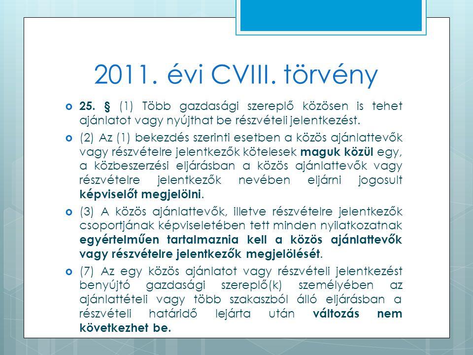 2011. évi CVIII. törvény  25.