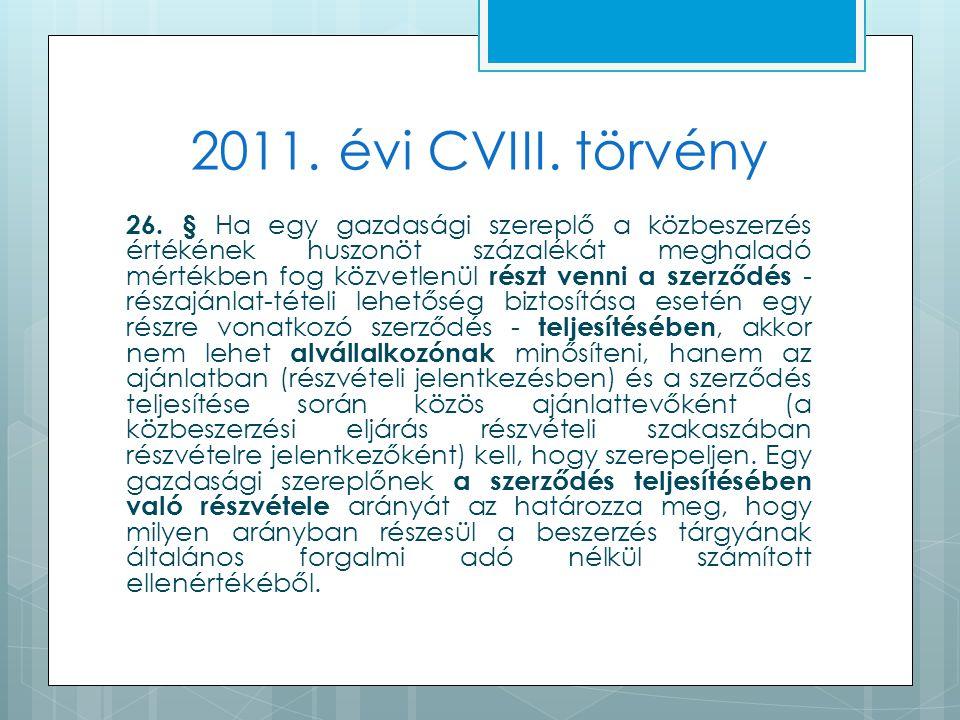 2011. évi CVIII. törvény 26.